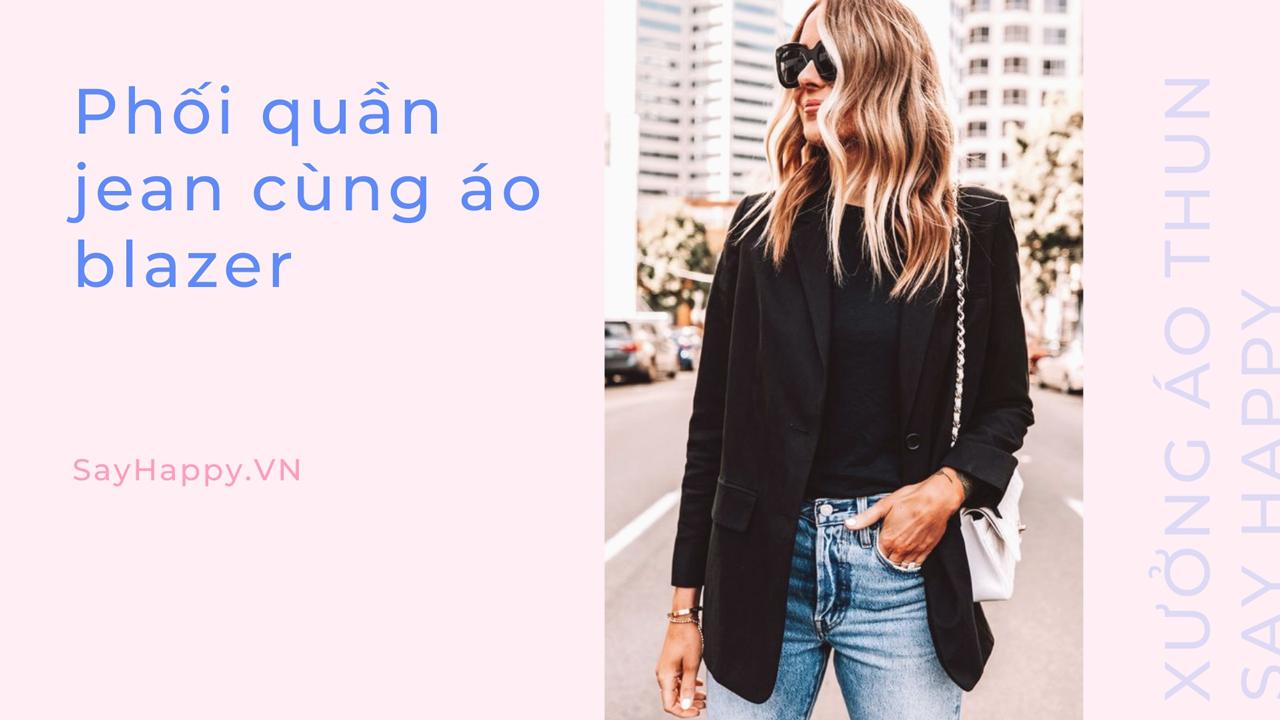Mix jean và áo blazer