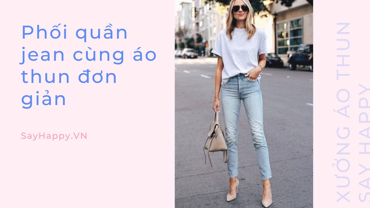 Mix jean và áo thun đơn giản