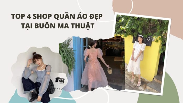 Top-4-shop-quan-ao-tai-buon-ma-thuot