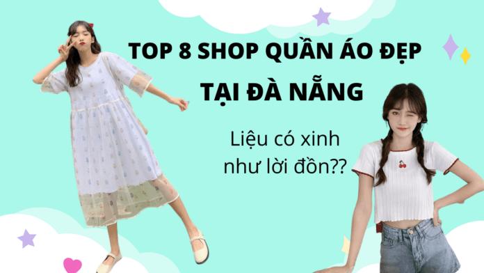 8-shop-quan-ao-dep-tai-da-nang