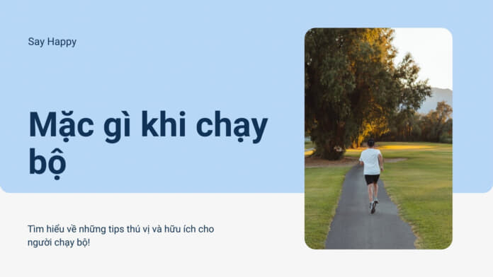 Mặc gì khi chạy bộ